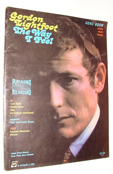 Image for Gordon Lightfoot - The Way I Feel: Vintage Songbook with Words, Music, Chords