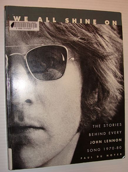 Image for We All Shine On: The Stories Behind Every John Lennon Song 1970-80
