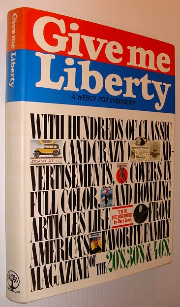 Give Me Liberty - A Weekly (Magazine) for Everybody, Armour, Richard (Introduction)