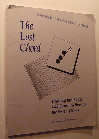 Image for The Lost Chord : Reaching the Person With Dementia Through the Power of Music