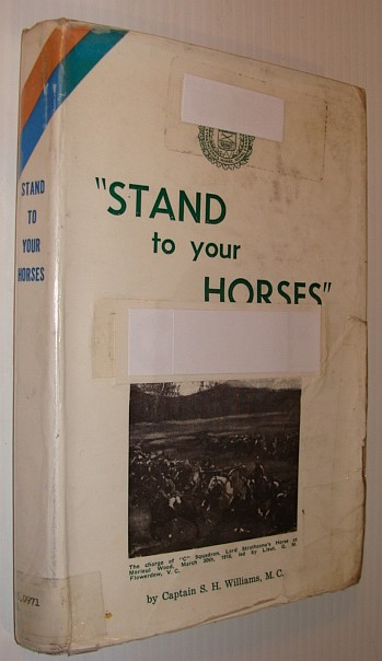 """Image for """"Stand to Your Horses"""": Through the First World War 1914-1918 with the Lord Strathcona's Horse (Royal Canadians)"""