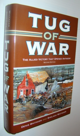 Image for Tug of War: The Allied Victory That Opened Antwerp