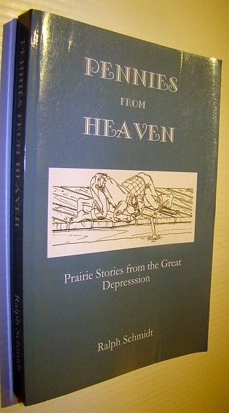 Image for Pennies from Heaven: Prairie Stories from the Great Depression