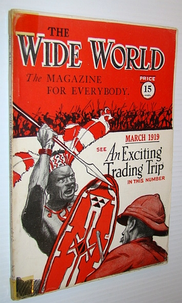 The Wide World Magazine - The Magazine for Everybody, March 1919