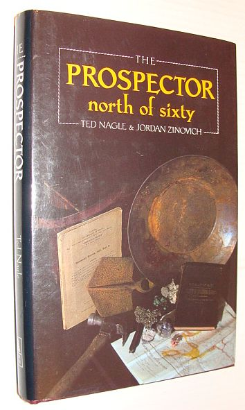 Image for The Prospector: North of Sixty
