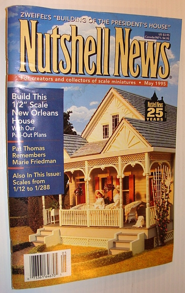 """Image for Nutshell News Magazine - For Creators and Collectors of Scale Miniatures, May 1995 - 1/2"""" Scale New Orleans House"""