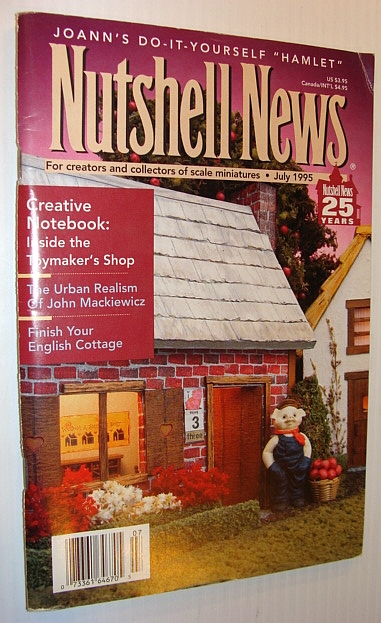 """Image for Nutshell News Magazine - For Creators and Collectors of Scale Miniatures, July 1995 - Joann's Do-It-Yourself """"Hamlet"""""""