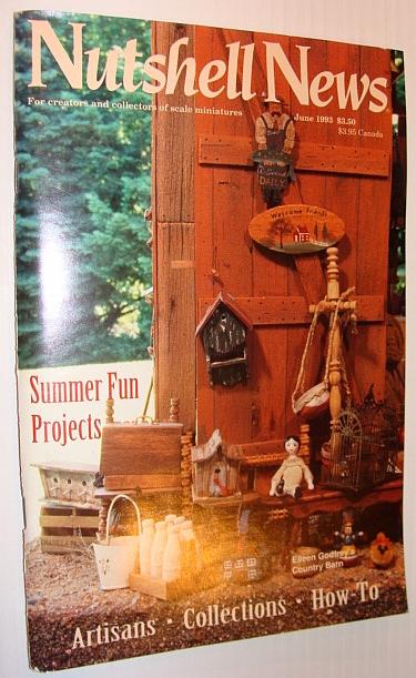 Nutshell News Magazine, June 1993 - Summer Fun Projects, Multiple Contributors
