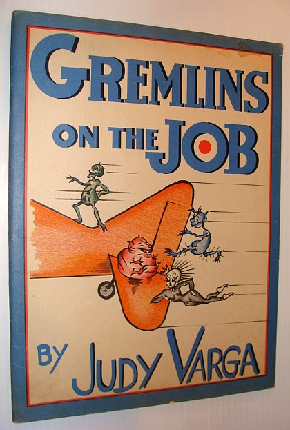 Image for Gremlins on the Job - Story Based Entirely on R.A.F. Legend