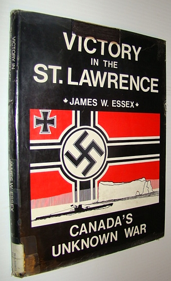Image for Victory in the St. Lawrence: The Unknown U-Boat War
