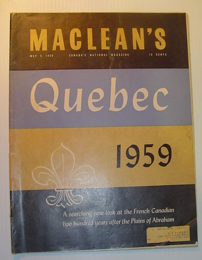 Maclean's Magazine, May 9,  1959 - A Searching New Look at the French Canadian, Multiple Contributors
