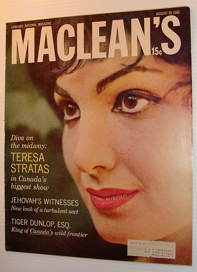 Maclean's Magazine, August 25, 1962 *COVER PHOTO OF TERESA STRATAS*, Multiple Contributors
