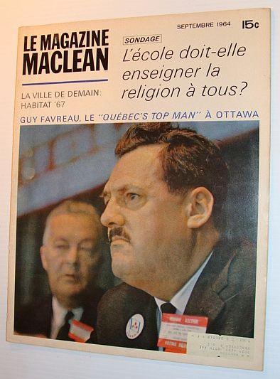 Le Magazine Maclean, Septembre 1964 *L'ecole Doit-elle Enseigner La Religion a Tous?*, Multiple Contributors