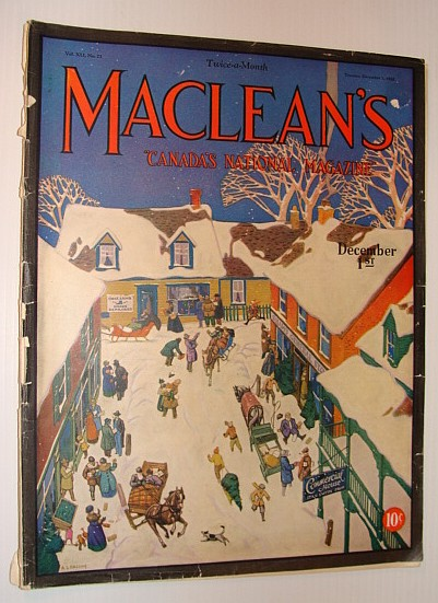 Maclean's - Canada's National Magazine, December 1, 1928 *A.J. Casson Cover Art*, Multiple Contributors
