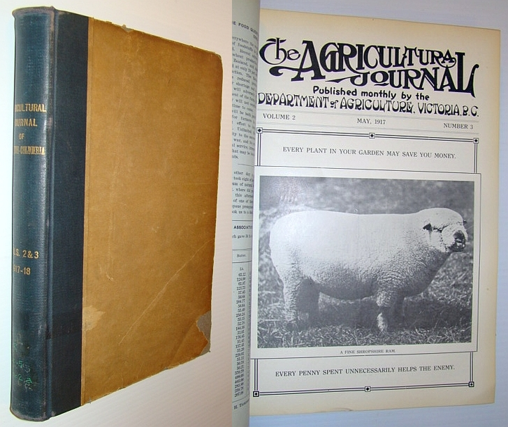 The Agricultural Journal (of British Columbia) - Volumes 2 and 3 Bound in One Book, Multiple Contributors