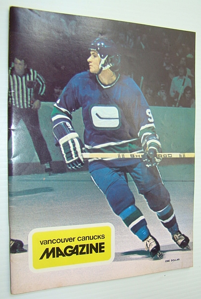 Vancouver Canucks Magazine, January 12, 1974 - Colour Cover Photo of Don Lever, Delano, Hugh; Dunn, Bob; McKeachie, John; Kearney, Jim; Douglas, Greg; Sigurdson, Hal