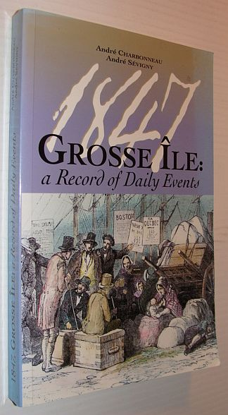 Image for 1847, Grosse Ile: A Record of Daily Events