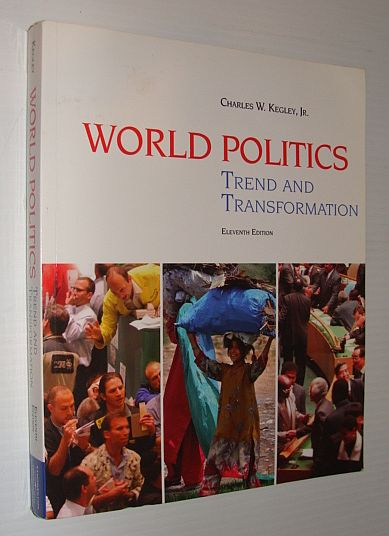 Image for World Politics: Trend and Transformation (Available Titles CengageNOW)