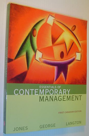 Essentials of Contemporary Management GEORGE/JONES/LANGTON