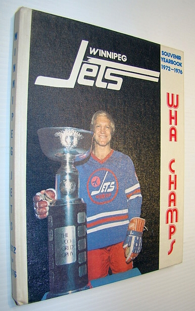 Image for Souvenir Yearbook of the Winnipeg Jets 1972-1976