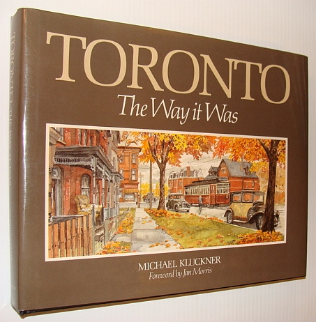 Image for Toronto the Way It Was