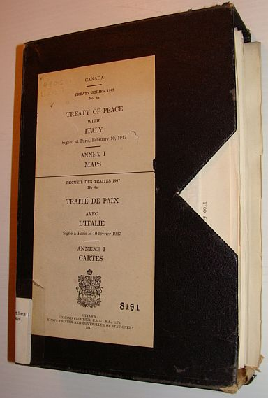 Treaty of Peace with Italy: Signed at Paris, February 10, 1947: Annex I - Maps, No Author