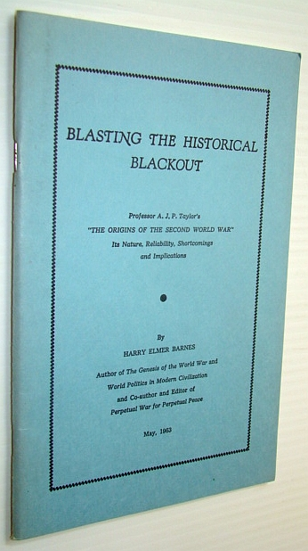 Blasting the Historical Blackout, Barnes, Harry Elmer