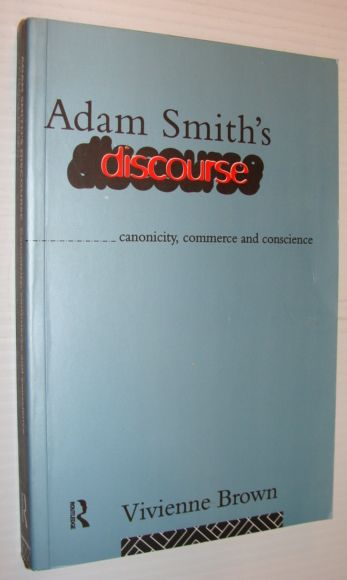 Image for Adam Smith's Discourse: Canonicity, Commerce and Conscience