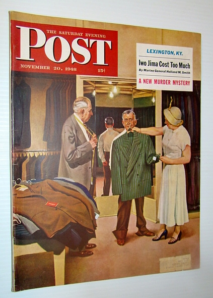 The Saturday Evening Post, November 20, 1948 - Iwo Jima Cost Too Much / Allah's Oil / Lexington, Kentucky, Bellah, James Warner; Teal, Val; Gilchrist, Eleanor; Anderson, William Ashley; Smith, Gen. Holland M. Smith; White, Leigh; et al