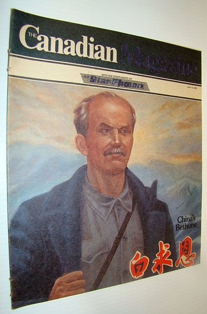The Canadian Magazine, July 5, 1975 - Norman Bethune Cover Illustration, Allan, Ted; Cobb, David; Gormely, Sheila; Grescoe, Paul; Benoit, Jehane;