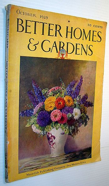 Better Homes and Gardens Magazine, October  1929 - Dr. David Starr Jordan, Doyle, Harry; Blair, Emily N.; Ehlert, Harold H.; Robinson, Francis A.; Windsor, Roberta E.; Parker, Ralph; Blackburn, Glen A.;