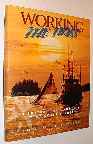 Working the Tides: A Portrait of Canada's West Coast Fishery