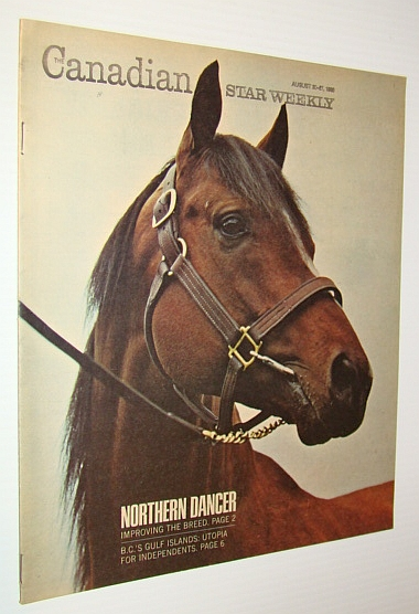 The Canadian Star Weekly Magazine, August 20-27, 1966 - Northern Dancer Cover Photo