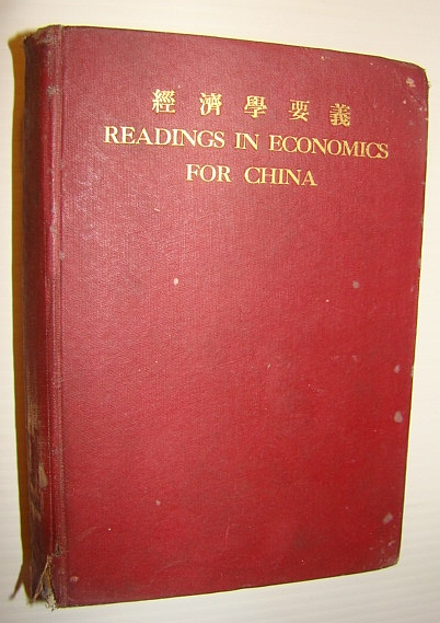 Image for Readings in Economics for China: Selected Materials with Explanatory Introductions