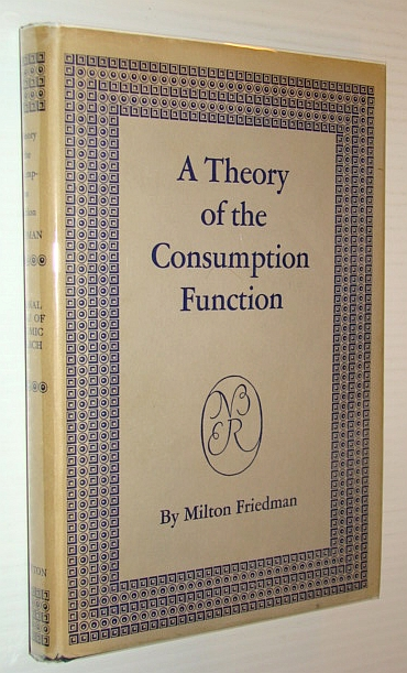 Image for A Theory of the Consumption Function: National Bureau of Economic Research Number 63, General Series