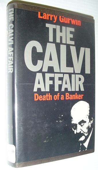 The Calvi Affair: Death of a Banker, Gurwin, Larry