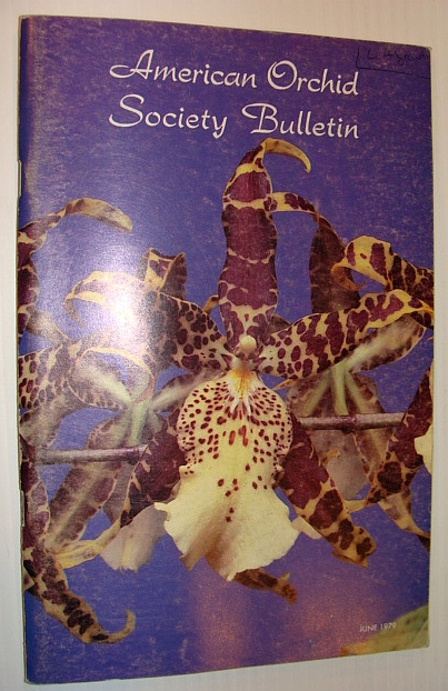 American Orchid Society Bulletin - June, 1979 Vol. 48 No. 6, Peterson, Richard