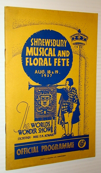 Image for 57th Shrewsbury Musical & Floral Fete - The World's Wonder Show, 18 and 19 August, 1937 - Official Programme