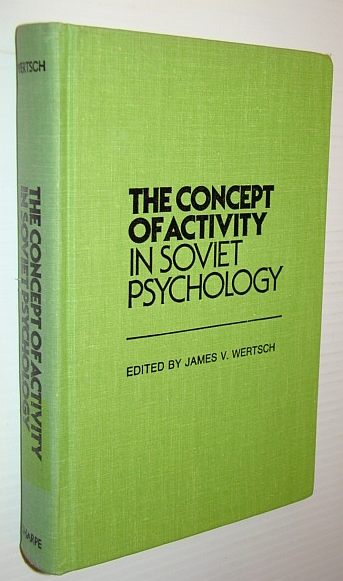 The Concept of Activity in Soviet Psychology