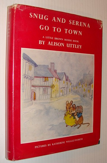 Image for Snug and Serena Go to Town - Little Brown Mouse Book #14 (Fourteen)