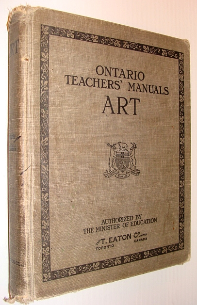 Image for Ontario Teachers' Manuals: Art - Authorized By the Minister of Education