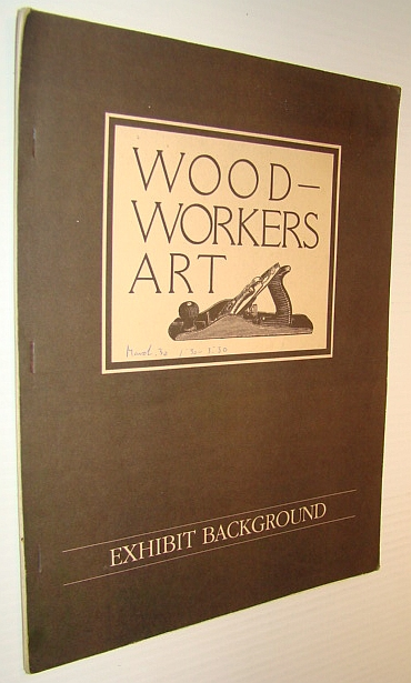 Image for Woodworker's Art - Background Information for the Travelling Exhibit