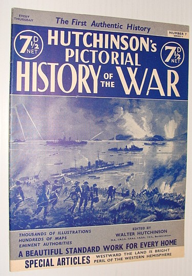 Hutchinson's Pictorial History of the War, Series 11, Number 7, April 30 - May 6, 1941, Hutchinson, Walter: Editor