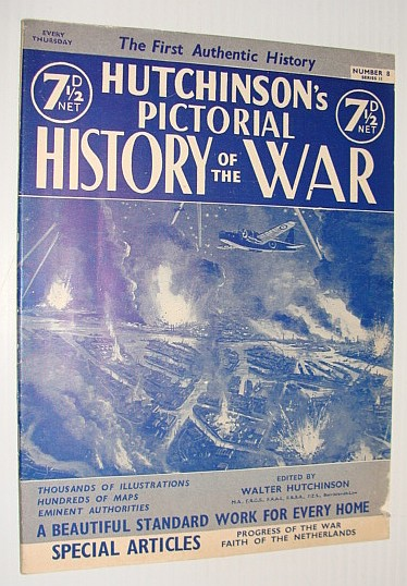 Hutchinson's Pictorial History of the War, Series 11, Number 8, May 7 - May 13, 1941, Hutchinson, Walter: Editor