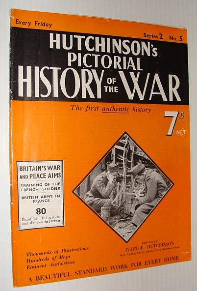 Hutchinson's Pictorial History of the War, Series 2, No. 5, November 22nd - 28th, 1939, Hutchinson, Walter: Editor