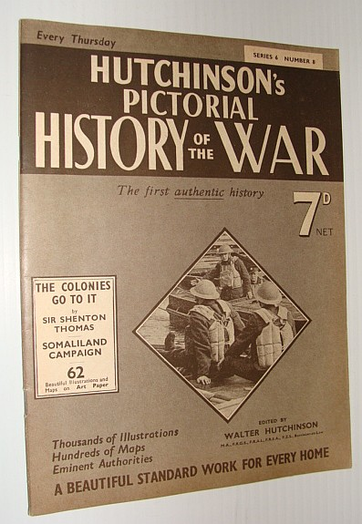 Hutchinson's Pictorial History of the War, Series 6, Number 8, July 31 - August 6, 1940, Hutchinson, Walter: Editor
