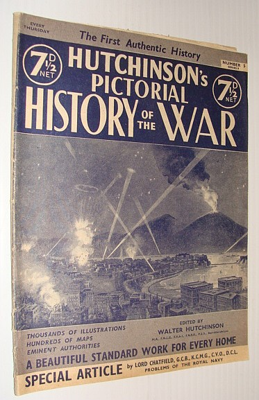 Hutchinson's Pictorial History of the War, Series 8, Number 5, October 30 - November 5, 1940, Hutchinson, Walter: Editor
