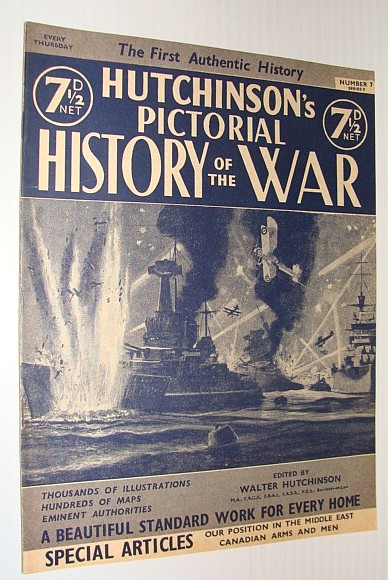 Hutchinson's Pictorial History of the War, Series 8, Number 7, November 13 - November 19, 1940, Hutchinson, Walter: Editor