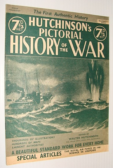 Hutchinson's Pictorial History of the War, Series 9, Number 7, January 8-14, 1941, Hutchinson, Walter: Editor