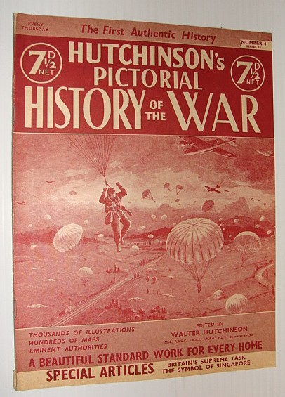 Hutchinson's Pictorial History of the War, Series 10, Number 4, February 12 - 18, 1941, Hutchinson, Walter: Editor
